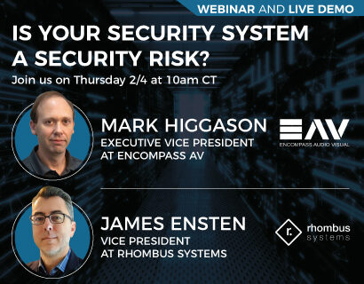 WEBINAR: Is Your Security System A Security Risk? Learn about Intelligent Security Systems